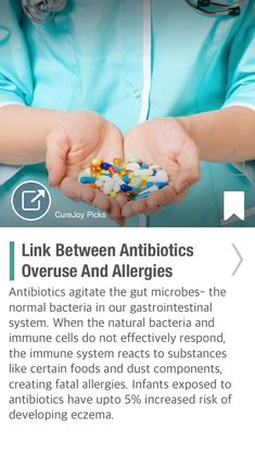 Link Between Antibiotics Overuse And Allergies - via @CureJoy