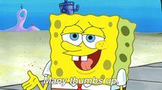 Trending GIF spongebob squarepants cartoon nickelodeon ok okay thumbs up spongebob good job agree thumbs great job no problem pouce leve spongebob gif beckychung many thumbs up Spongebob Squarepants Cartoons, Spongebob Cartoon, Nickelodeon Spongebob, Cartoon Gifs, Spongebob Memes, Good Luck Gif, Job Memes, High School Parties, Feral Cats