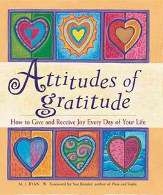 Precision Series Attitudes of Gratitude: How to Give and Receive Joy Everyday of Your Life
