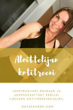 Ilmainen aloittelijan kotitreeni (Natasa Höök – So Simple) Health, Health Care, Salud