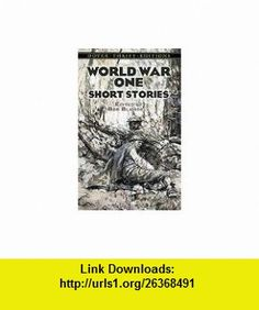 World War One Short Stories (Dover Thrift Editions) (9780486485034) Dover Thrift Editions, Bob Blaisdell , ISBN-10: 048648503X  , ISBN-13: 978-0486485034 ,  , tutorials , pdf , ebook , torrent , downloads , rapidshare , filesonic , hotfile , megaupload , fileserve
