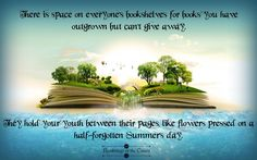 There is space on everyone's bookshelves for books you have outgrown but can't give away. They hold your youth between their pages, like flowers pressed on a half-forgotten Summer's day #books #reading #bookshelf  #happiness #childhood #youth