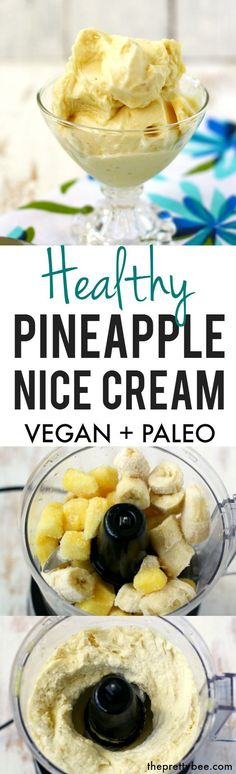 Nice Cream Healthy and delicious pineapple nice cream is the perfect refreshing treat for a hot day!Healthy and delicious pineapple nice cream is the perfect refreshing treat for a hot day! Dairy Free Recipes, Paleo Recipes, Whole Food Recipes, Cooking Recipes, Gluten Free, Vegan Sweets, Healthy Desserts, Pineapple Recipes Healthy, Paleo Dessert