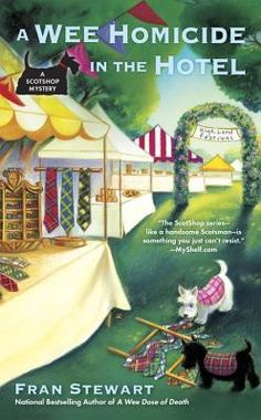 A Wee Homicide in the Hotel (ScotShop Mystery #3) by Fran Stewart