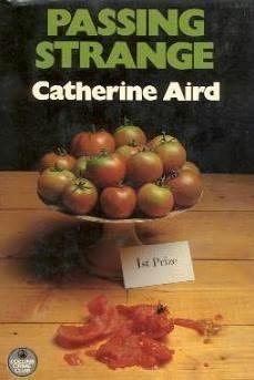 """Passing Strange"" av Catherine Aird Cozy Mysteries, Mystery, British, Fruit, Vegetables, Reading, Books, Libros, Book"