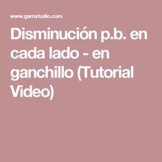 Disminución p.b. en cada lado - en ganchillo (Tutorial Video)