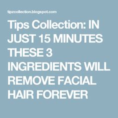 One of the most common problem at female population nowadays is facial hair. In this post we are going to pr. Face Hair Removal, Scar Removal Cream, Skin Care Remedies, Natural Remedies, Natural Beauty Tips, Beauty Recipe, Facial Hair, Facial Tips, Skin Treatments