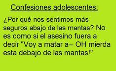 Confesiones adolescentes. #humor #risa #graciosas #chistosas #divertidas