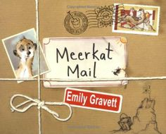 Meerkat Mail by Emily Gravett, http://www.amazon.co.uk/dp/1405090758/ref=cm_sw_r_pi_dp_NzNDrb07X04B2
