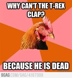 Anti-joke chicken Puns Jokes, Stupid Jokes, Jokes And Riddles, Funny Puns, Hilarious, T Rex Jokes, Funny Anti Jokes, Dumb Blonde Jokes, Terrible Jokes