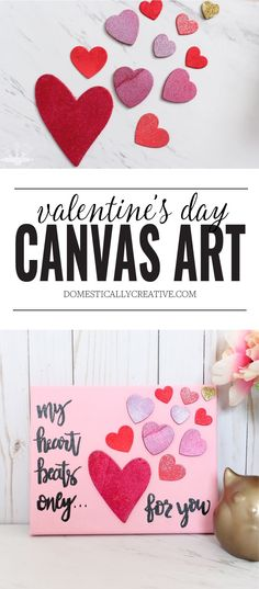 An easy Valentine's Day Canvas Art you can make in no time with just a few supplies. #ValentinesDayCraft #valentinesdaycanvasart #valentinesdayart #domesticallycreative