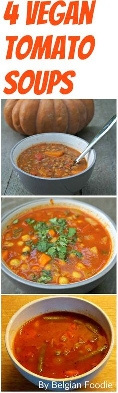 See 4 Tasty and Healthy Vegan Soups now available at http://belgianfoodie.com