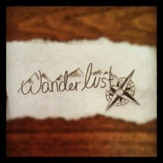 tattoo inspiration - I would want the ocean (instead of mountains) and follow your heart (instead of wanderlust)