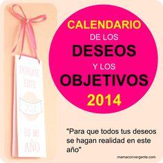 Calendario 2014 de los objetivos y los deseos: Imprimible gratuito - Mamá Convergente