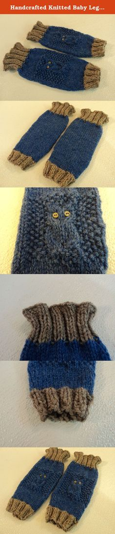 Handcrafted Knitted Baby Leg Warmers Blue/Gray Owl Eye Buttons Male 9-12 months. Adorable baby leg warmers with a unique design. Top can be folded down to form a cuff.Handcrafted Knitted Baby Leg Warmers Blue/Gray Owl Eye Buttons Male 9-12 months. Material: 100% Wool. Item Number: 818-042715. Dimensions: 6in L x 5in W x 1in D - Box Size. Color: Blues. Country of Manufacture: United States. Style: Other. Style: hipster. Style: rustic. Feature: 7 1/2in Circumference Relaxed. Age Group…