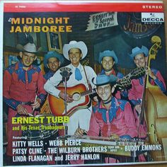 Midnight Jamboree - Ernest Tubb and His Texas Troubadours Kitty Wells, Fire Hall, Stranger Things Have Happened, Classic Album Covers, Old Vinyl Records, Patsy Cline, Music Photo, Folk Music, Popular Music