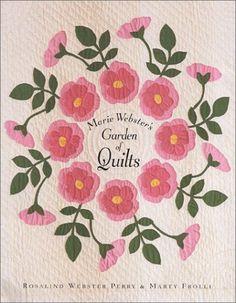 I love Marie Webster's Quilt Patterns! Applique.