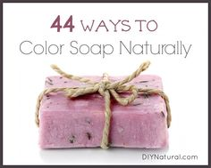 Natural Soap Colorants - 44 Ways to Color Your Homemade Soap Naturally – 44 natural soap colorants revealing the many different ways to color your homemade soap naturally, along with ideas for exfoliation, antioxidants, and more!