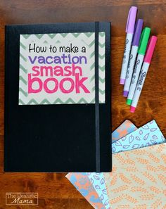 """Make a vacation smash book on your next trip! Such a fun way to """"smash"""" your memories! Step-by-step instructions here!"""