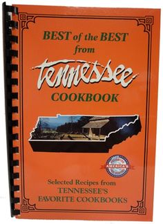 Best of the Best from Tennessee Cookbook. I have this cookbook. It's great!