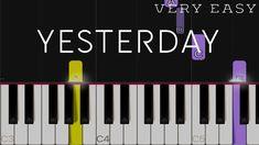 Yesterday - The Beatles Piano Music Easy, Piano Sheet Music, Piano Lessons, Art Lessons, Piano Tutorial, Piano Keys, Music Education, Music Notes, Ukulele