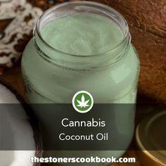 Cannabis Coconut Oil from the The Stoner's Cookbook (http://www.thestonerscookbook.com/recipe/cannabis-coconut-oil)