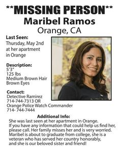 5/3/13: Maribel Ramos, 35, CSUF student and University Outreach Office worker, missing from her home in Orange, CA.