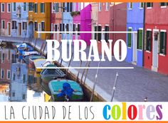 La isla de Burano, a escasos 7 km de Venecia, es uno de aquellos lugares que merece la pena visitar. Te contamos todo lo que ver en Burano, como llegar desde Venecia y más!