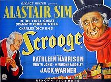 Scrooge is a 1951 film adaptation of Charles Dickens's A Christmas Carol. It starred Alastair Sim as Ebenezer Scrooge and was directed by Brian Desmond Hurst, with a screenplay by Noel Langley. It was released as A Christmas Carol in the United States.