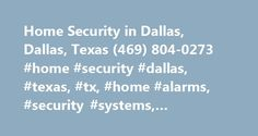 Home Security in Dallas, Dallas, Texas (469) 804-0273 #home #security #dallas, #texas, #tx, #home #alarms, #security #systems, #protection #1 http://wichita.remmont.com/home-security-in-dallas-dallas-texas-469-804-0273-home-security-dallas-texas-tx-home-alarms-security-systems-protection-1/  # Home Security Dallas The Community of Dallas, TX Dallas, Texas, located in Dallas (county), has a population of 1,199,739. The population has increased 1% since 2000. The average temperature in January…
