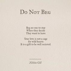 Do not beg...