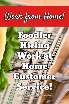 Foodler is seeking work at home customer service agents in the following U.S. states: AZ, CA,CT, GA, IL, MA, ME, MO, NC, NY, OR, TX and VA. Full-time jobs. Awesome work from home opportunity. If you\'re seeking home-based work, Work at Home Mom Revolution is the place to start! You can make money from home!