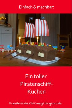 Simple and feasible: A great pirate ship cake for the children's birthday party - Kuchen Birthday Songs, Happy Birthday, Pirate Ship Cakes, Little Gardens, Popular Recipes, Simple, Kids Meals, Party Favors, Cake Decorating