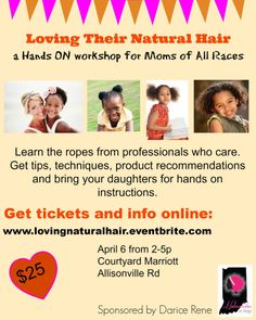 """""""Loving Their Natural Hair"""" a hands on workshop Courtyard Marriott, Allisonville Rd, Indianapolis, IN"""