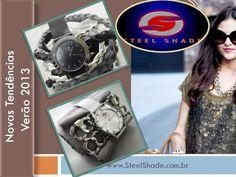 Steel Shade - Óculos de Sol & Relógios  Coleção Verão 2013