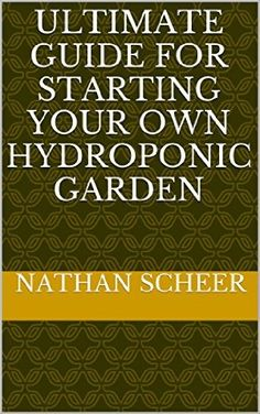 23 April 2015 : Ultimate Guide For Starting Your Own Hydroponic Garden by Nathan Scheer http://www.dailyfreebooks.com/bookinfo.php?book=aHR0cDovL3d3dy5hbWF6b24uY29tL2dwL3Byb2R1Y3QvQjAwVElTMkExQy8/dGFnPWRhaWx5ZmItMjA=