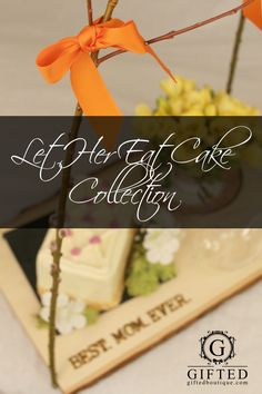 Let Her Eat Cake Collection