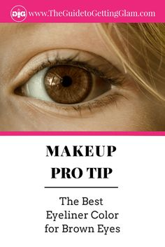 The best eyeliner for brown eyes! Click to find out the best eyeliner color to make your brown eyes stand out. #makeup #makeuptip #browneyes #besteyelinerbrowneyes