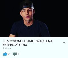 Go watch Luis Coronel Diaries episode3!!! Make sure to comment and like