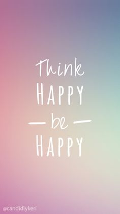 Think Happy Be Happy bright colors wallpaper with black and white flowers free…