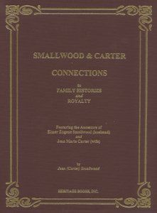 Smallwood and Carter Connections to Family Histories and Royalty. Featuring the Ancestors of Elmer E Family Genealogy, Surnames, Emperor, Family History, Queens, Connection, Royalty, Husband, Royals