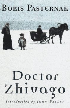 Doktor Zhivago book by Boris Pasternak I Love Books, Great Books, Books To Read, My Books, Doctor Zhivago Book, Dr Zhivago Movie, Russian Literature, One Hit Wonder, Great Love Stories