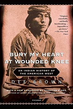 Bury My Heart at Wounded Knee: An Indian History of the American West by Dee Brown http://www.amazon.com/dp/0805086846/ref=cm_sw_r_pi_dp_uenvvb0E37R9Y
