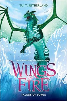 Talons of Power (Wings of Fire, Book 9): Tui T. Sutherland: 9780545685405: AmazonSmile: Books