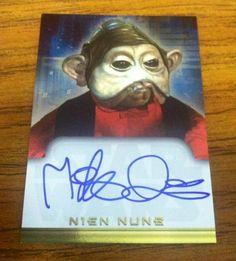 """2001 Star Wars Evolution MIKE QUINN """"Autograph Card"""" NIEN NUNB"""