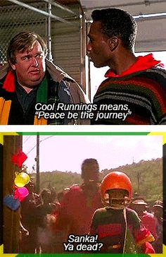 """Derice Bannock: """"Cool Runnings"""" means """"Peace Be The Journey. Smile Quotes, New Quotes, Change Quotes, Music Quotes, Book Quotes, Funny Quotes, Inspirational Quotes, Motivational, Cool Runnings"""