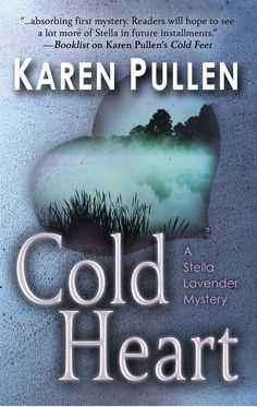 Karen Pullen talks about the dilemmas in writing a mystery. COLD HEART is her second novel.