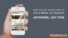 Order raw material Metal & Plastic anywhere, any time online or from your mobile device.