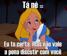 Disney, pt-br (brazilian portuguese), and international: nao étimidez fb. Funny Quotes, Funny Memes, Little Memes, Disney Quotes, Disney Memes, Bad Mood, Forever, Teacher Humor, Dating Memes