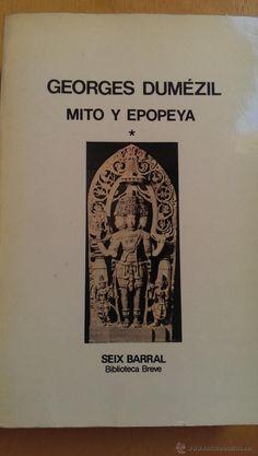 Georges Dumézil, Mito y epopeya, Ed Seix Barral.